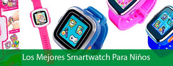 mejores smartwatch ninos